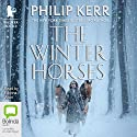 The Winter Horses Audiobook by Philip Kerr Narrated by Edwina Wren