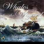 Whales for the Wizard | Malcolm Archibald