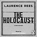 The Holocaust: A New History | Laurence Rees