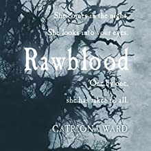 Rawblood (       UNABRIDGED) by Catriona Ward Narrated by Victoria Fox, Peter Kenny