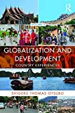 img - for Globalization and Development Volume II: Country experiences book / textbook / text book
