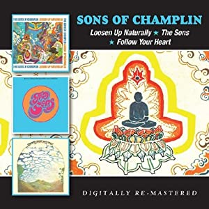 Loosen Up Naturally / The Sons / Follow Your Heart