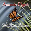 The River Knows (       UNABRIDGED) by Amanda Quick Narrated by Nicolette McKenzie