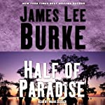 Half of Paradise | James Lee Burke