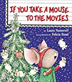 img - for If You Take a Mouse to the Movies book / textbook / text book