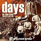 Days on the Road: Crossing the Plains in 1865 Hörbuch von Sarah Raymond Herndon Gesprochen von: Brian V. Hunt, Claire Dayton