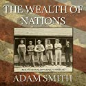 The Wealth of Nations (       UNABRIDGED) by Adam Smith Narrated by Michael Edwards