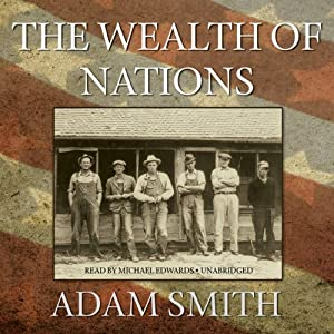 The Wealth of Nations | [Adam Smith]