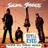echange, troc Suicidal Tendencies - Still Cyco After All These Years