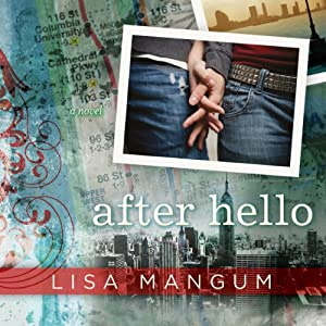 After Hello | [Lisa Mangum]