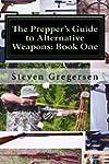 The Prepper's Guide to Alternative We...