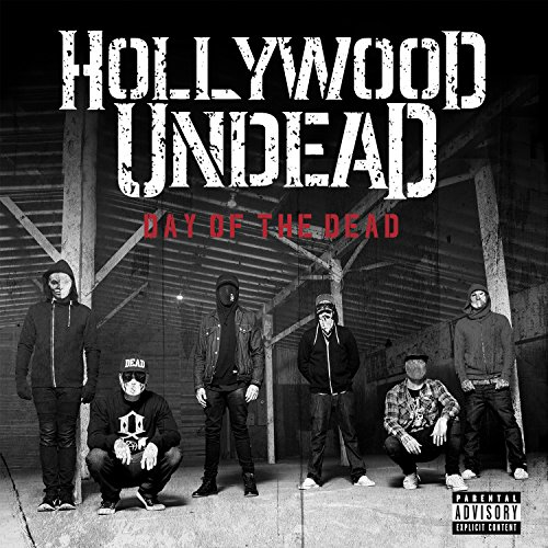 Hollywood Undead - Day Of The Dead (Itunes Bonus Track) - Zortam Music
