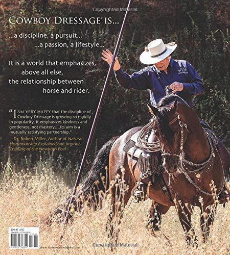 Cowboy Dressage: Riding, Training, and Competing with Kindness as the Goal and Guiding Principle