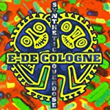 Songtexte von E-De-Cologne - Synthetic Overdose