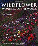 img - for Wild Flower Wonders of the World book / textbook / text book