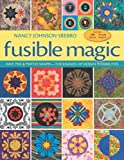 img - for Fusible Magic: Easy Mix & Match Shapes, Thousands of Design Possibilities, Includes 100 Block, 9 Quilt Projects book / textbook / text book