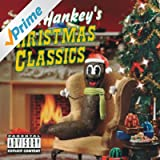 Mr. Hankey's Christmas Classics [Explicit]