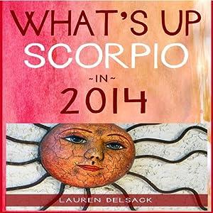 What's Up Scorpio in 2014 Audiobook