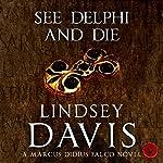 See Delphi and Die | Lindsey Davis