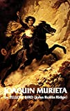 img - for Life and Adventures of Joaquin Murieta: Celebrated California Bandit (The Western Frontier Library Series) book / textbook / text book