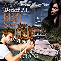 Decker P.I. Best Served Cold Audiobook by Bill Craig Narrated by Pat Reilly