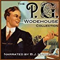 The P.G. Wodehouse Collection Audiobook by P. G. Wodehouse Narrated by B. J. Harrison