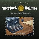 Die drei Giebel (Sherlock Holmes - Die alten Fälle [Reloaded] 31) | Arthur Conan Doyle