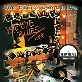 Bye Bye Blues - Live (Remastered)