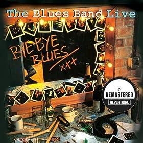 Bye Bye Blues - Live (Remastered)