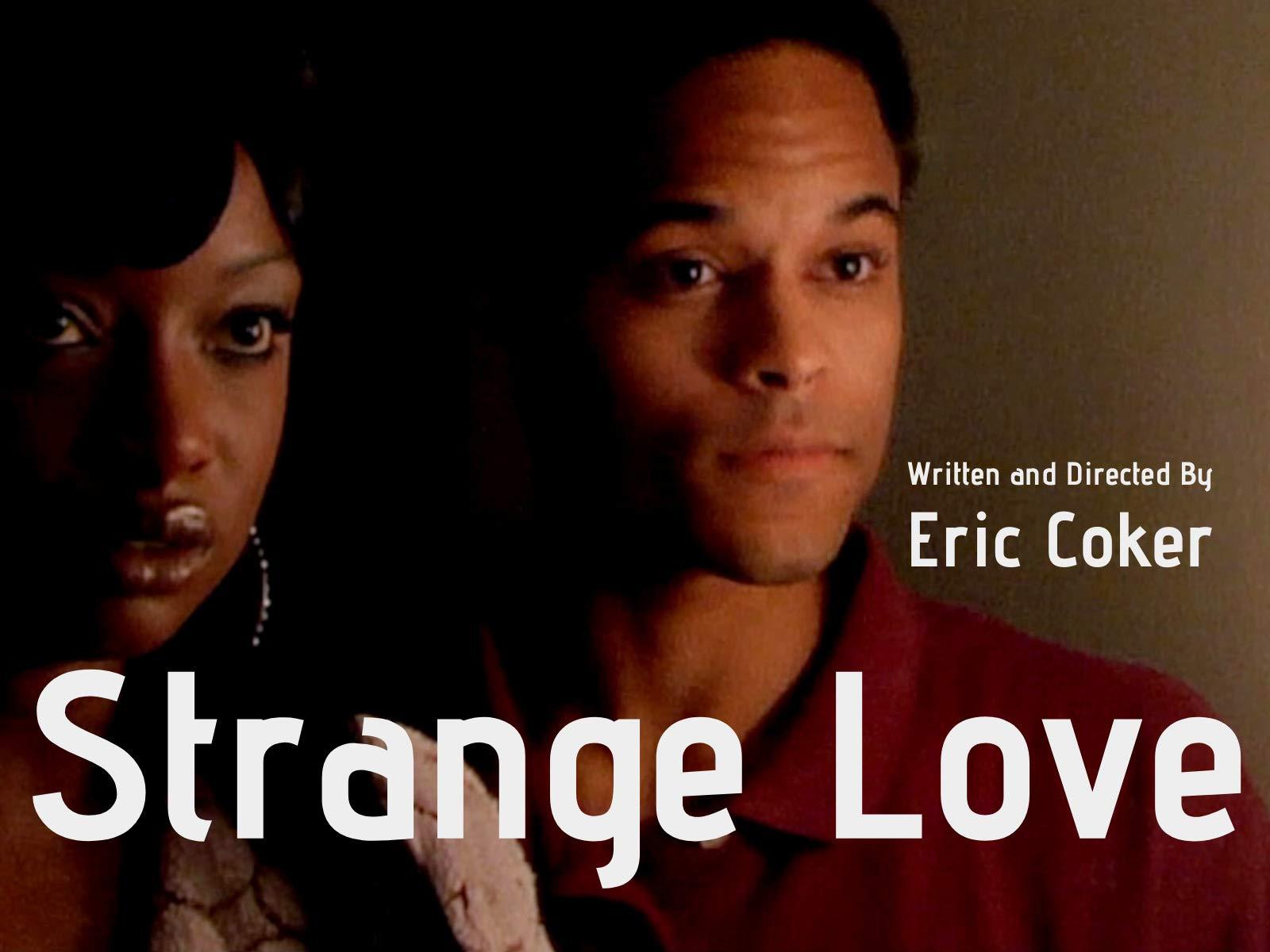 Strange Love on Amazon Prime Video UK