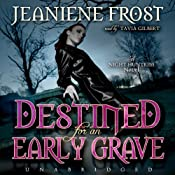 Destined for an Early Grave: Night Huntress, Book 4 | [Jeaniene Frost]