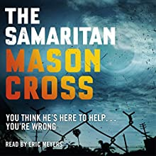 The Samaritan (       UNABRIDGED) by Mason Cross Narrated by Eric Meyers
