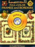 Full-Color Frames and Borders CD-ROM and Book (Dover Electronic Clip Art)