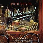 Delicious!: A Novel | [Ruth Reichl]