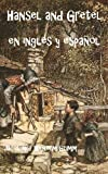 Bilingual Book of Hansel and Gretel in English and Spanish