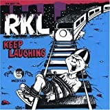 "Keep Laughingvon ""RKL"""