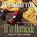 H is for Homicide: A Kinsey Millhone Mystery Audiobook by Sue Grafton Narrated by Mary Peiffer