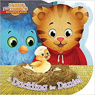 A Duckling for Daniel (Daniel Tiger's Neighborhood) written by Angela C. Santomero