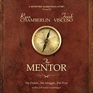 The Mentor: The Dream, the Struggle, the Prize | [Ryan Chamberlin, Frank Viscuso]
