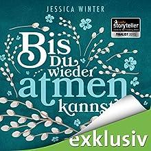 Bis du wieder atmen kannst (Julia & Jeremy 1) Hörbuch von Jessica Winter Gesprochen von: Marie Bierstedt, Elmar Börger