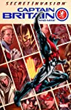 Paul Cornell Captain Britain And MI:13 Volume 1: Secret Invasion TPB: Secret Invasion v. 1