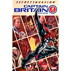 Captain Britain and MI13, Vol. 1: Secret Invasion by Paul Cornell and Leonard Kirk