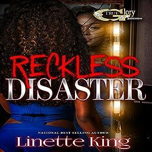 Reckless Disaster - Book 1 Hörbuch von Linette King Gesprochen von: Cee Scott