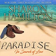 Paradise: In Search of Love Audiobook by Sharon Hamilton Narrated by J.D. Hart