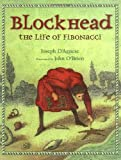 img - for Blockhead: The Life of Fibonacci book / textbook / text book