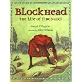 Blockhead: The Life of Fibonacci ~ Joseph D'Agnese
