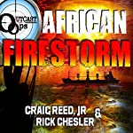 OUTCAST Ops: African Firestorm: OUTCAST Ops, Book 3 | Craig Reed Jr,Rick Chesler