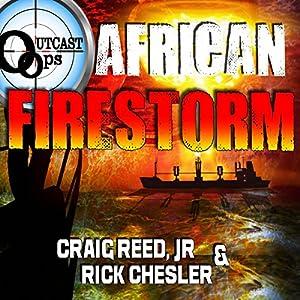 OUTCAST Ops: African Firestorm Audiobook
