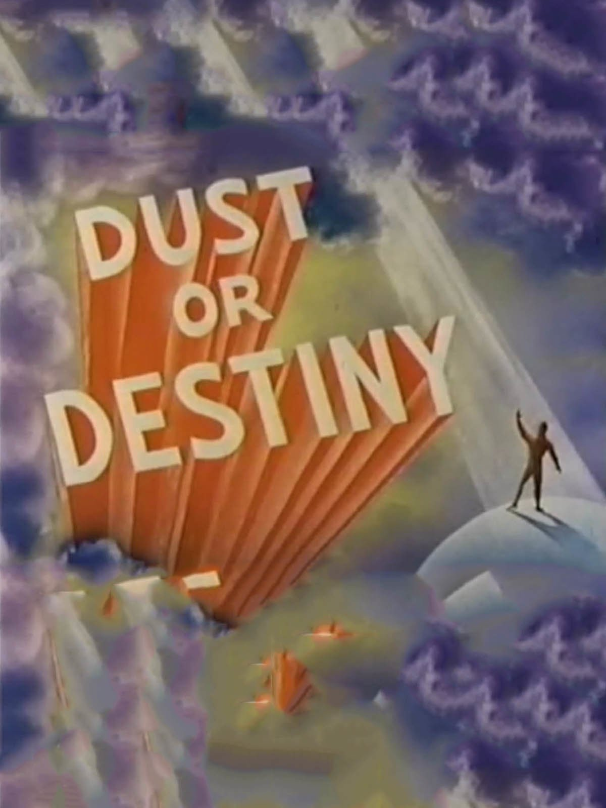 Dust or Destiny on Amazon Prime Video UK