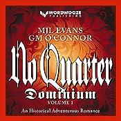 No Quarter: Dominium, Volume 1: An Adventurous Historical Romance | MJL Evans, GM O'Connor